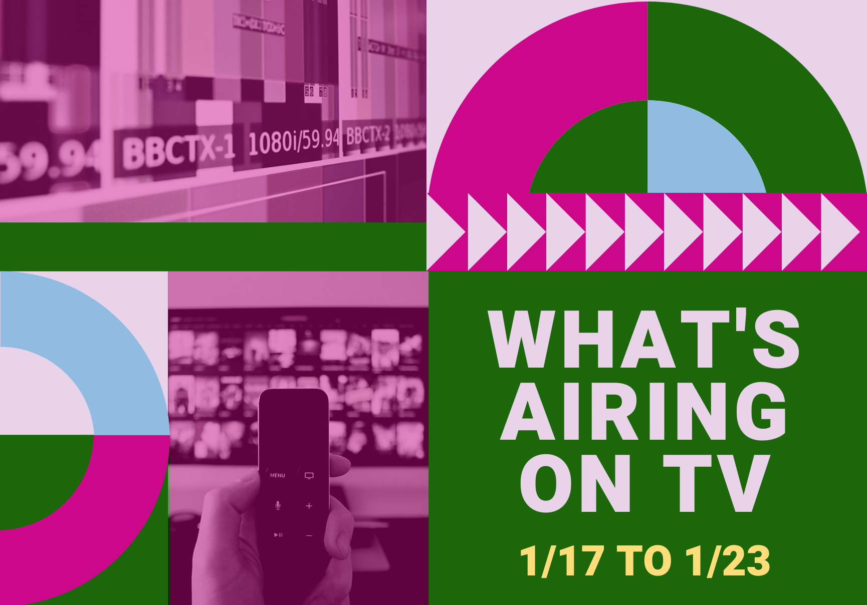 What's Airing This Week on TV - 1/17 to 1/23