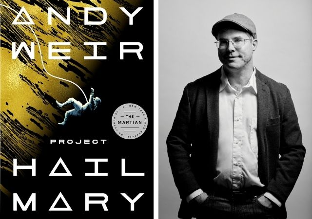 BOOK REVIEW: 'Project Hail Mary' by Andy Weir is One of the Best Books of 2021