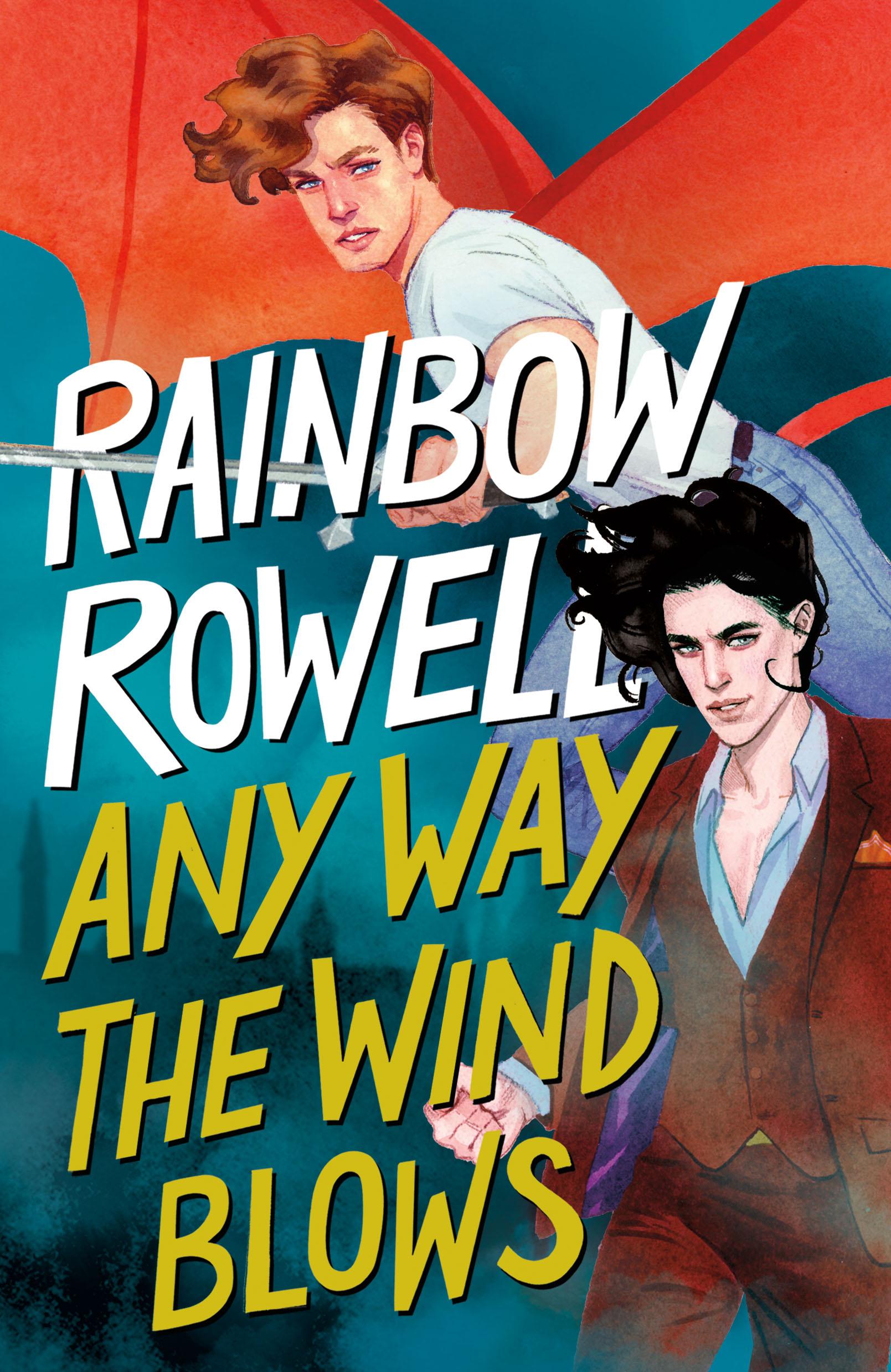 Rainbow Rowell Any Way The Wind Blows