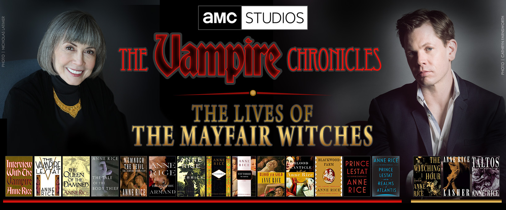 Lives of the Mayfair Witches and Vampire Chronicles by Anne Rice for AMC Studios